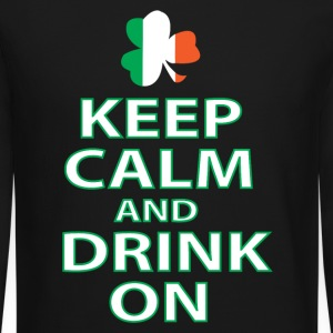 keep calm and drink on irish Long Sleeve Shirts - Crewneck Sweatshirt