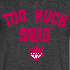 TOO MUCH SWAG T-Shirts