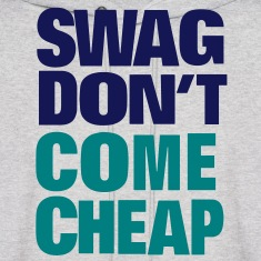 SWAG DON'T COME CHEAP Hoodies