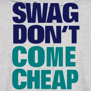 SWAG DON'T COME CHEAP Hoodies - Men's Hoodie