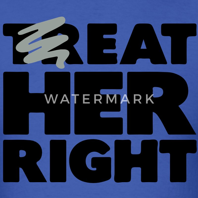 EAT HER RIGHT - Men's T-Shirt