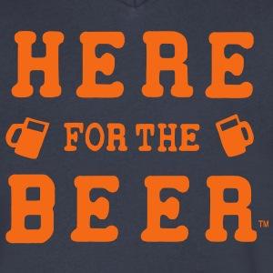 HERE FOR THE BEER T-Shirts - Men's V-Neck T-Shirt by Canvas