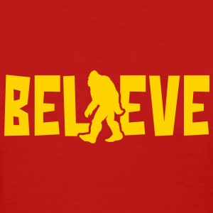 Believe in the Sasquatch - Women's T-Shirt