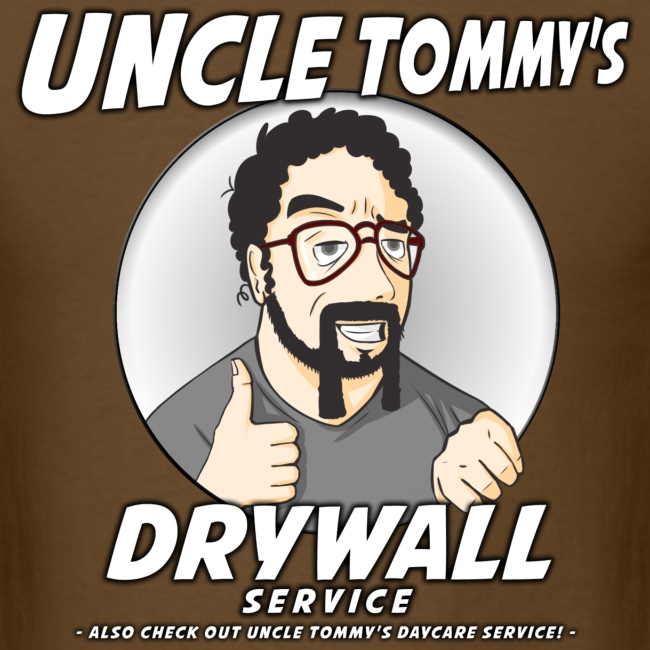 Uncle Tommy's Drywall Service T-Shirt