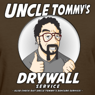 Design ~ Uncle Tommy's Drywall Service Women's T-Shirt