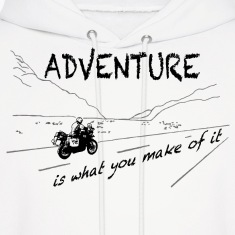 ADV is what you make of it - Hoody UNISEX