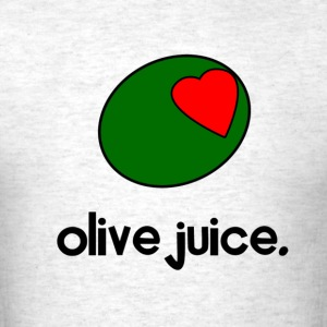 Olive Juice T-Shirts - Men's T-Shirt