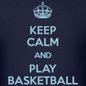 keep calm and play basketball T-Shirts - Men's T-Shirt