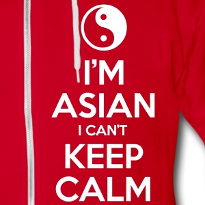 I'm Asian I Can't Keep Calm Zip Hoodies/Jackets - Unisex Fleece Zip Hoodie by American Apparel