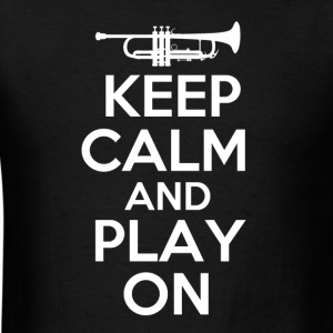 Keep Calm Trumpet - Men's T-Shirt