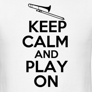 Keep Calm Trombone - Men's T-Shirt