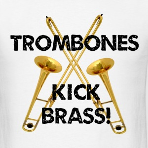 Trombones Kick Brass - Men's T-Shirt