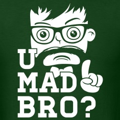 Like a swag cool u mad story bro moustache style T-Shirts