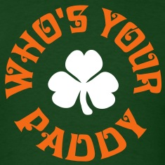 Whos Your Paddy v2 T-Shirts