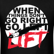 Design ~ Go Lift - White Design/Tee