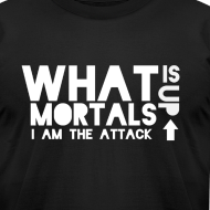Design ~ What is up mortals white
