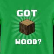Design ~ Got Wood?