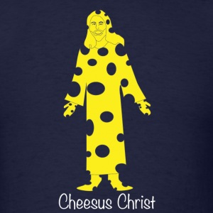 Cheesesus Christ T-Shirts - Men's T-Shirt