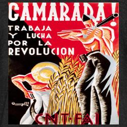 CNT-FAI - Camarada! trabaja y lucha por la revolucion