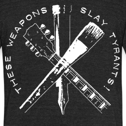 These weapons slay tyrants!