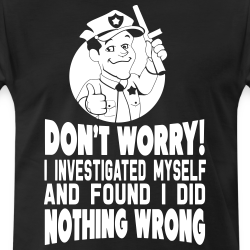 Don\'t worry! I investigated myself and found I did nothing wrong