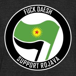 Fuck Daesh. Support Rojava