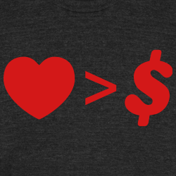 Love > Money