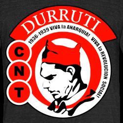 Durruti CNT - Viva la anarquia! viva la revolucion social!