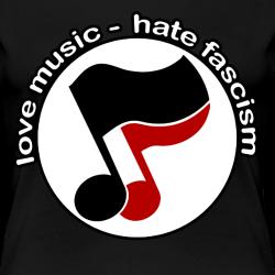 Love music - hate fascism