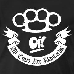Oi! All Cops Are Bastards