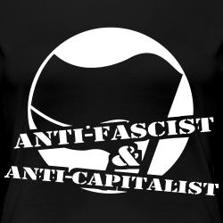 Anti-fascist & anti-capitalist