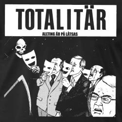 Totalitar - allting ar pa latsas