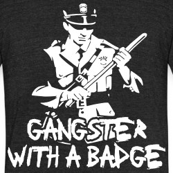 Gangster with a badge