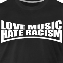 Love music - hate racism