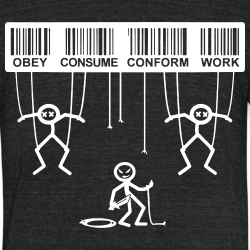 Obey consume conform work