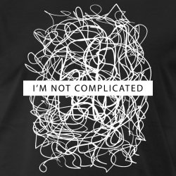 I\'m not complicated