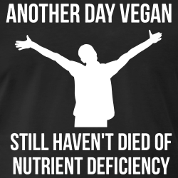 Another day vegan, still haven\'t died of nutrient deficiency