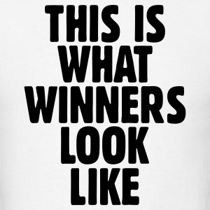 This is what winners look like t-shirt - Men's T-Shirt