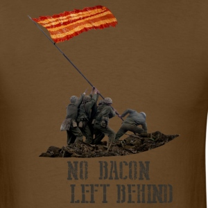 bacon of our fathers T-Shirts - Men's T-Shirt