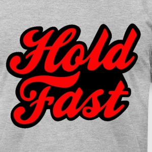 Hold Fast  - Men's T-Shirt by American Apparel