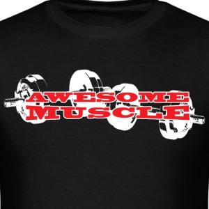 Awesome Muscle - Weights T-Shirts - Men's T-Shirt