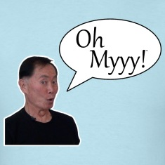 George Takei Oh Myyy mp T-Shirts