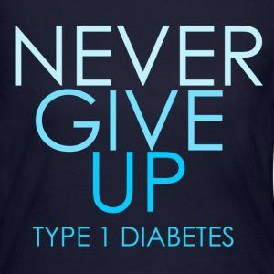 Never Give Up - Type 1 Diabetes- Blue  Long Sleeve Shirts - Women's Long Sleeve Jersey T-Shirt