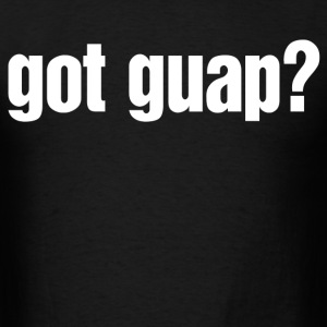 got guap - Men's T-Shirt