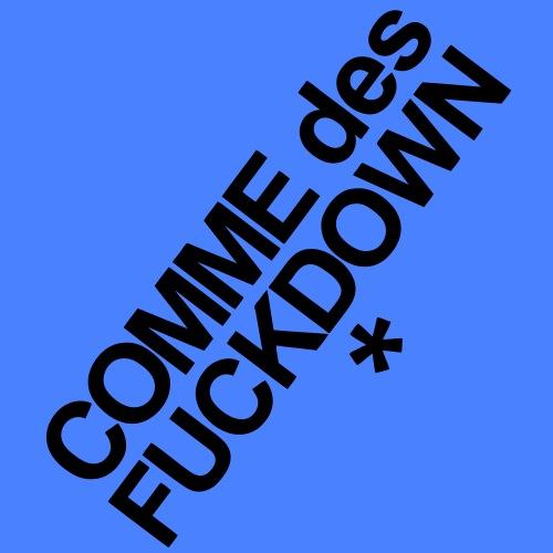 Comme Des Fuckdown