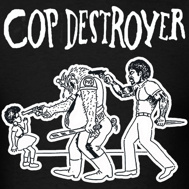 COP DESTROYER