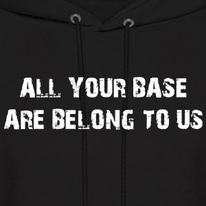 All your base are belong to us - Men's Hoodie