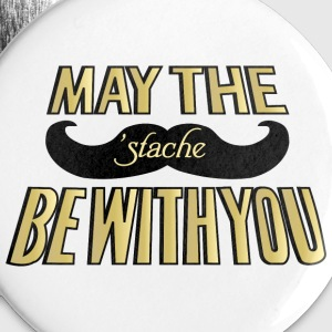 May the Stache be with you Buttons - Large Buttons