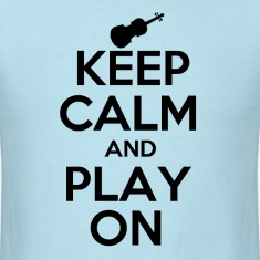 Keep Calm Violin