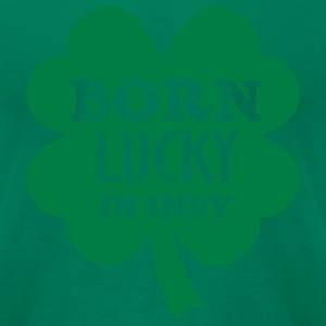 Born Lucky in Indy - Men's T-Shirt by American Apparel
